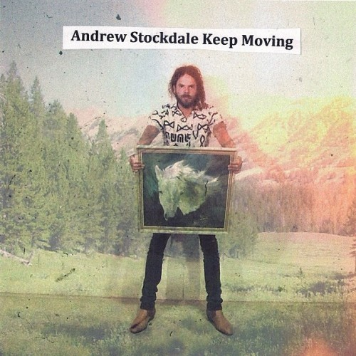 Andrew Stockdale - Keep Moving (front cover)